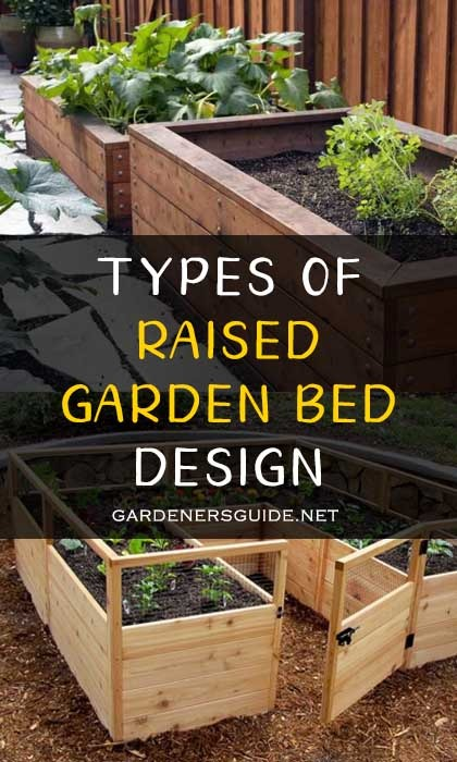 types of raised garden bed - Types of Raised Bed Garden Designs
